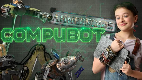 Annedroids Spiel Compubot | Rechte: KiKA