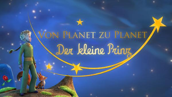 Der kleine Prinz | Rechte: WDR/ARD/Method Animation/Saint-Exupéry-d'Agay Estate/LPPTV/France Télévisions