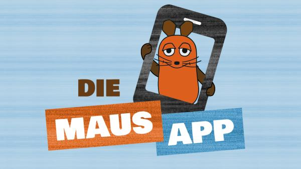 Die Maus App | Rechte: WDR