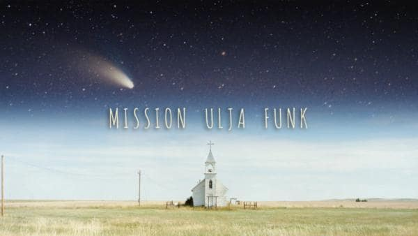 Mission Ulja Funk | Rechte: In Good Company GmbH