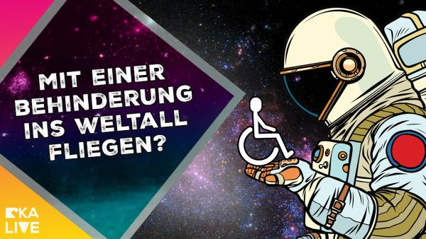 Kann man auch mit einer Behinderung ins Weltall fliegen? | Rechte: KiKA / NASA / ESA / Colourbox