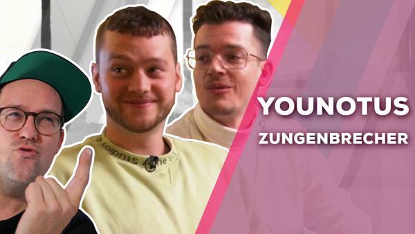 YouNotUs - Zungenbrecher | Rechte: KiKA