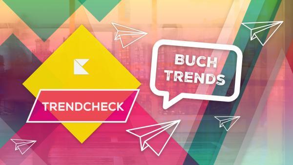 Buchtrends der Trendchecker | Rechte: KiKA